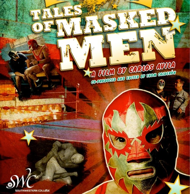 Tales of Masked Men - a documentary by Carlos Avila