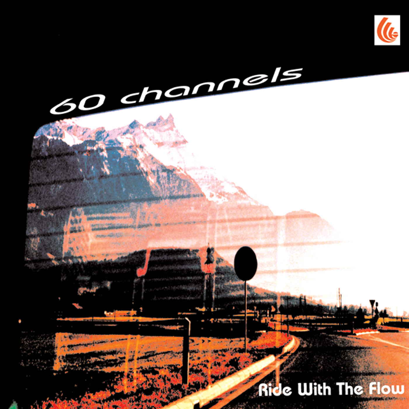 60 Channels - Ride With the Flow - single