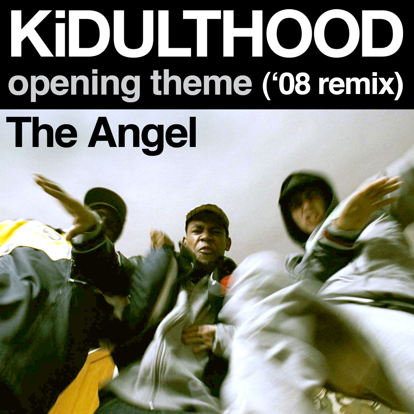 "The Angel  ""KiDULTHOOD ('08 Remix)"""
