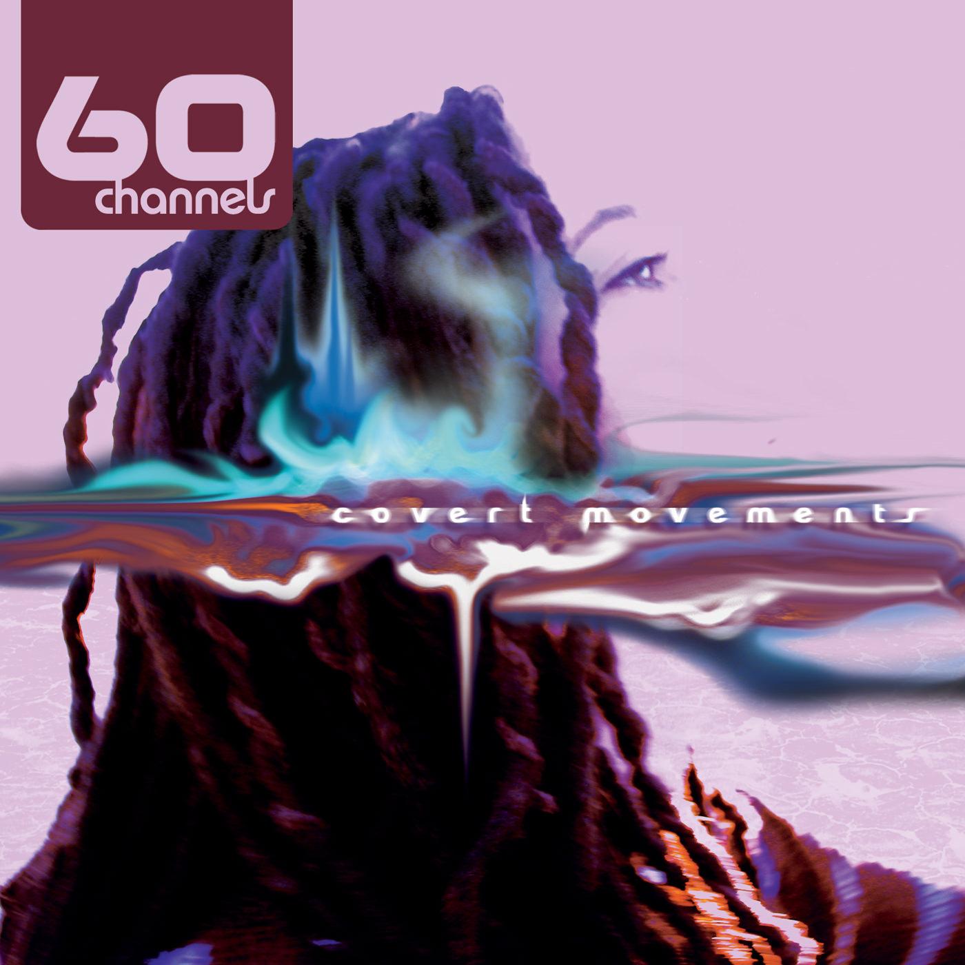 60 Channels - Covert Movements - album