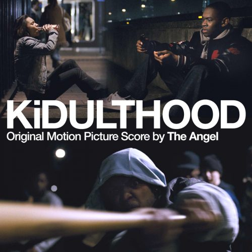 The Angel - KiDULTHOOD (Original Motion Picture Score) - album