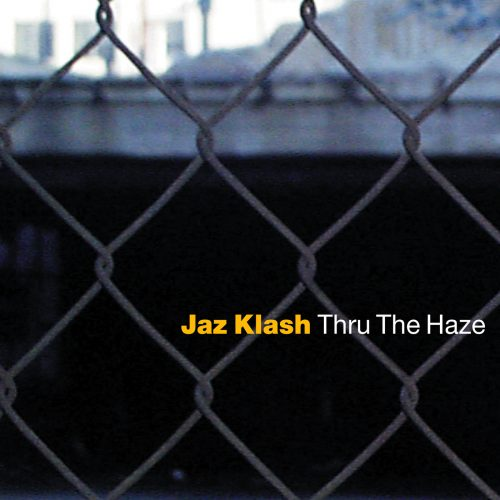 Jaz Flash - Thru the Haze - album