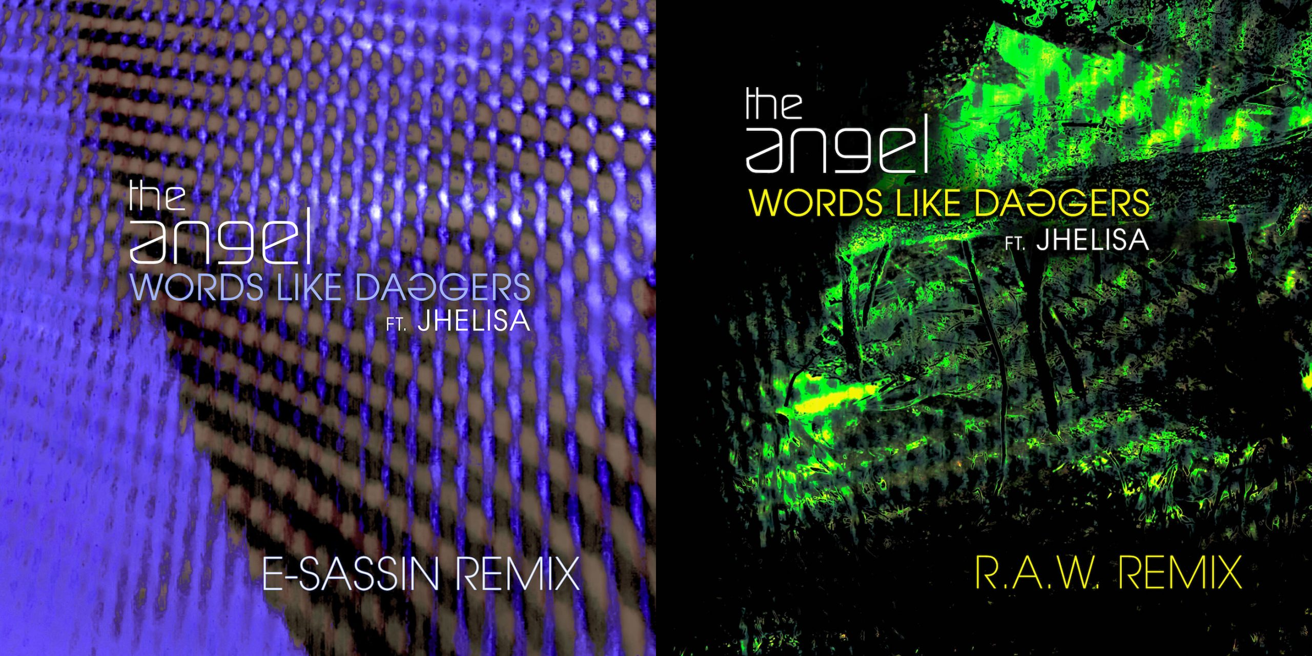 The Angel WORDS LIKE DAGGERS feat Jhelisa Drum and Bass Remixes